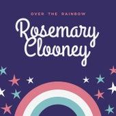 Over the Rainbow de Rosemary Clooney