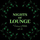 Nights of Lounge, Vol. 2 de Various Artists
