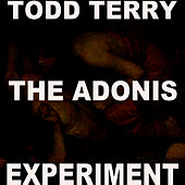 The Adonis Experiment I by Todd Terry