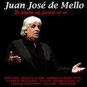 Si Alguna Vez Piensas en Mí... by Juan José de Mello