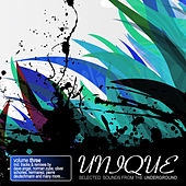 Unique Vol. 3 - Selected Sounds from the Underground by Various Artists