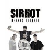 Herkes Delirdi von Sirhot