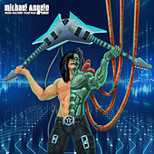 More Machine Than Man by Michael Angelo Batio