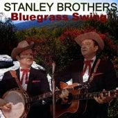 Bluegrass Swing von The Stanley Brothers