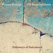 Followers of Dulcamara by Franco Morone