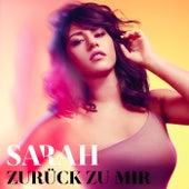 Zurück zu mir von Sarah Lombardi