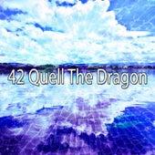 42 Quell the Dragon de Yoga Namaste