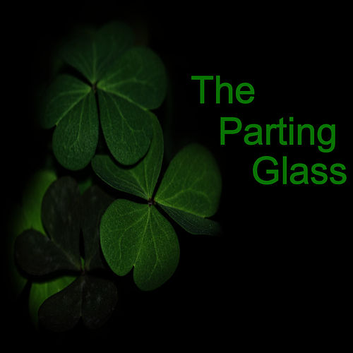 The Parting Glass by The Clancy Brothers