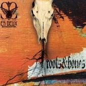Roots & Bones di Es Deux