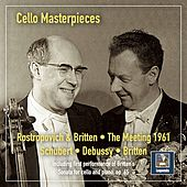 Cello Masterpieces: The Meeting 1961 (Remastered 2020) [Live] by Mstislav Rostropovich