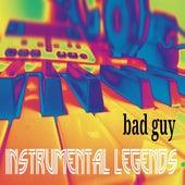 Bad Guy von Instrumental Legends