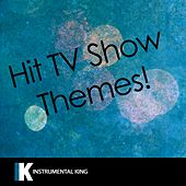 Hit TV Show Themes! de Instrumental King (1)