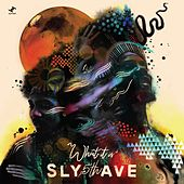 What It Is de Sly5thave