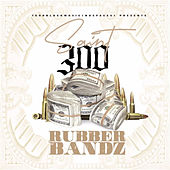 Rubberbandz by Saint300