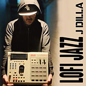 J Dilla de LoFi Jazz