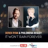 It Won't Rain Forever by Derek Ryan
