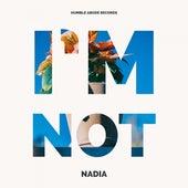 I'm Not van Nadia