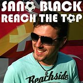 Reach The Top von Sano Black