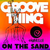 On The Sand (Remixes) de Groove Thing