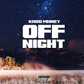 Off Night de Khoo Mhney