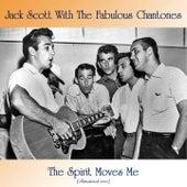 The Spirit Moves Me (Remastered 2020) by Jack Scott