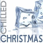 Chilled Christmas de Various Artists