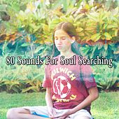80 Sounds for Soul Searching de Musica Relajante
