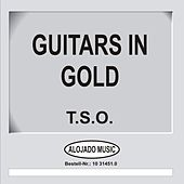 Guitars in Gold by TSO