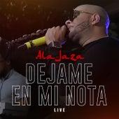 Dejame en Mi Nota by Ala Jaza
