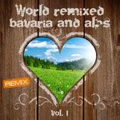 World Remixed Bavaria and Alps, Vol. 1 de Various Artists