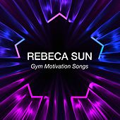 Gym Motivation Songs de Rebeca Sun