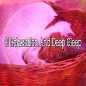 41 Relaxation and Deep Sle - EP de Musica para Dormir Dream House