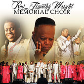 Pastor David Wright Presents Rev. Timothy Wright Memorial Choir: The Legacy Continues by Pastor David Wright
