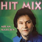 Hit Mix by Milan Matejov