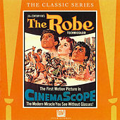The Robe (Original Motion Picture Score) by Alfred Newman