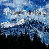 71 Sleep Tight Baby by S.P.A