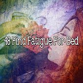 48 Find Fatigue for Bed by Ocean Sounds Collection (1)