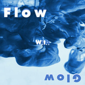 Flow with Glow von Iael Duss
