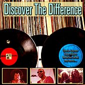 Discover the Difference de Medicine Head, Carribbean All Atars, Gloria Gaynor, M.C. Hammer, The Foundations, Cissy Houston, Melanie, Julie Felix, The Byrds, Isaac Hayes, Carlene Carter, Dan The Banjo Man, D J Rolf, D J BoBo, Goombay Dance Band, Donna Summer, Boy Goerge