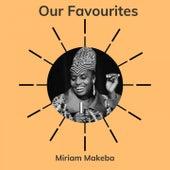 Our Favourites von Miriam Makeba