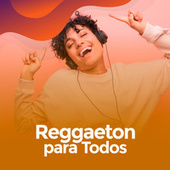Reggaeton para todos de Various Artists