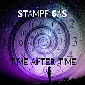 Time After Time de Stampf Gas
