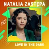 Love In The Dark (Digster Spotlight) de Natalia Zastępa