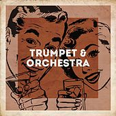 Trumpet & Orchestra de Olivier Bodson, Les Reed, Kenny King, Peter Hope, John Barclay, Nick Ingman, Patrick Mortier, Georges Jouvin, Harry James, Bernd Wefelmeyer, The Berlin Studio Orchestra, The David Whitaker Orchestra, Button Down Brass, Ray Davis, Bob Crosby, The Bobcats