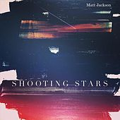 Shooting Stars de Matt Jackson