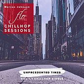Unprecedented Times: Chillhop Sessions, Vol 1.1 by Marcus Johnson