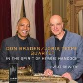 In the Spirit of Herbie Hancock (Live at De Witte) by Don Braden