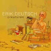 Creatures de Erik Deutsch