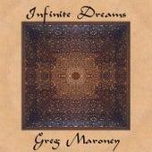 Infinite Dreams de Greg Maroney