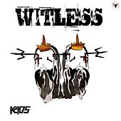 Witless di Kaos